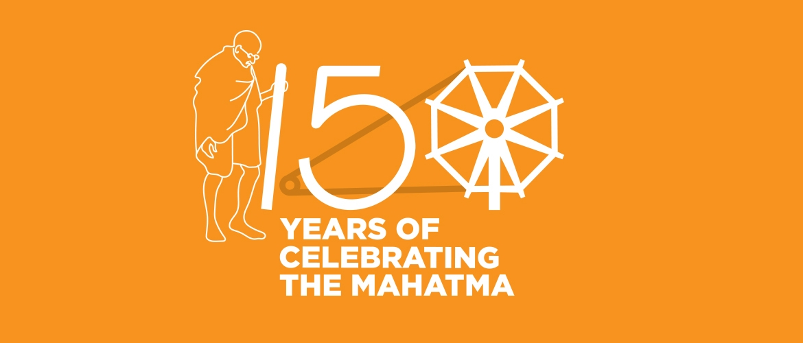 150th Birth Anniversary Celebrations of Mahatma Gandhi